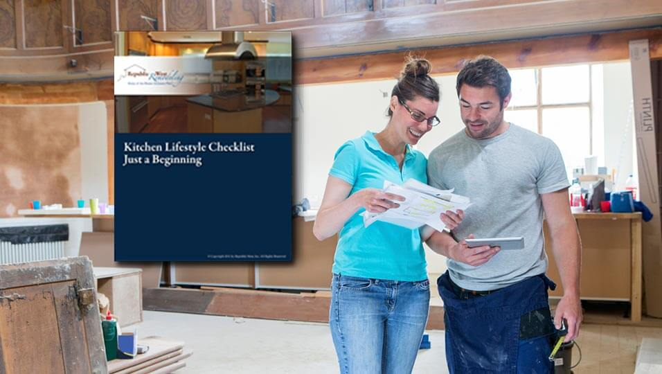 remodeling guide Kitchen Lifestyle Checklist republic west remodeling